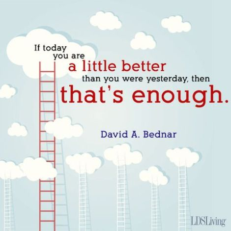 If you are better today